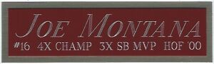 JOE MONTANA 49ers NAMEPLATE FOR AUTOGRAPHED Signed HELMET-FOOTBALL-JERSEY-PHOTO