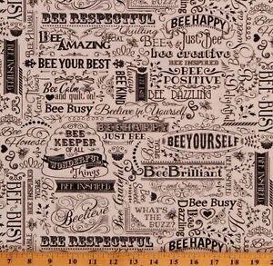Cotton Bee Quotes Honeybee Bee Beekeepers Fabric Print by the Yard D383.24