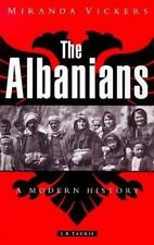 Albanians, The: A Modern History