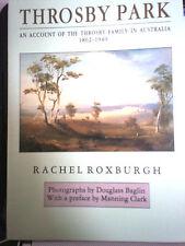 Throsby Park An Account Of The Throsby Family In Australia By Rachel Roxburgh