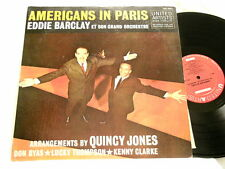 EDDIE BARCLAY Americans in Paris Don Byas Lucky Thompson Kenny Clarke LP