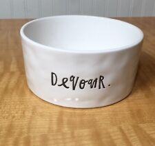 "Rae Dunn Pet dish ""devour"" ivory 6"" water food bowl Cat Dog Ceramic"