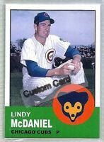 LINDY McDANIEL CHICAGO CUBS 1963 STYLE CUSTOM MADE BASEBALL CARD BLANK BACK