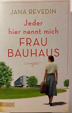 Jeder hier nennt mich Frau Bauhaus|Jana Revedin|Broschiertes Buch|Deutsch