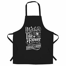 A Mother is Like a Flower Chef's Apron Each One Beautiful and Unique Mum Day