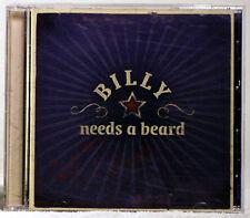 Billy Needs A Beard by Billy Needs a Beard (CD, 2007 Indie Rock)