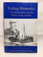 Fading Memories Canadian Sailors Battle Atlantic 1993 Thomas Lynch