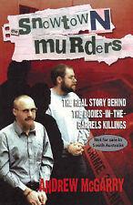 Andrey McGarry:  Snowtown Murders - True Crime Bodies in the Barrels Killings