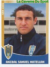273 AIBAL MATELLAN ARGENTINA SAN LUIS.FC FC Schalke 04 PRIMERA DIV 2010 PANINI
