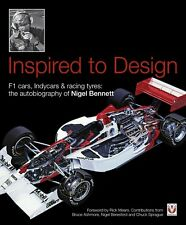 Inspired to Design F1, Indycars & racing tyres: Autobiography of Nigel Bennett
