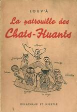 SCOUTISME : LA PATROUILLE DES CHATS-HUANTS - LOUV'Â - DELACHAUX ET NIESTLE -1946