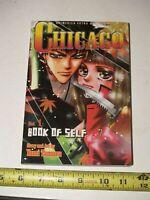 Chicago, Vol. 1: Book Of Self isbn 1591160413 Graphic Novel Manga English