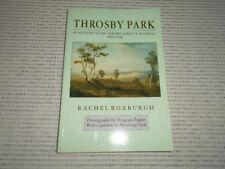 Throsby Park - Account of Throsby Family in Australia 1802-1940 Rachel Roxburgh