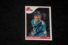 HOF MICHEL GOULET 1985-86 TOPPS SIGNED AUTOGRAPHED CARD #150 NORDIQUES