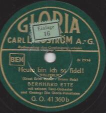 Bernhard Ette Orchester mit den Gloria Vokalisten : Heut bin ich so fidel