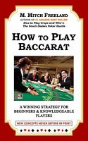 *SALE*  HOW TO PLAY BACCARAT: A Winning Strategy by M. Mitch Freeland