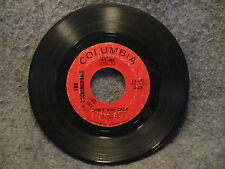 """45 RPM 7"""" Record The Buckinhams Dont You Care & Why Dont You Love Me 4-44053"""