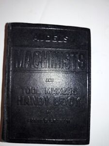 very nice Audels Machinists and Toolmakers Handy Book by Frank Graham 1950