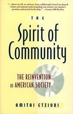 The Spirit of Community : Rights, Responsibilities, and the Communitarian Agenda