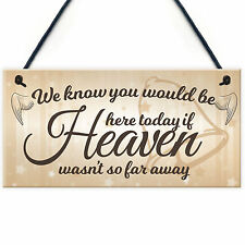 If Heaven Wasn't So Far Away Wedding Decor Hanging Sign Memorial Angel Plaque