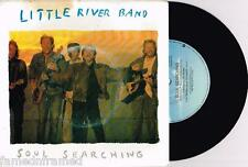"LITTLE RIVER BAND - SOUL SEARCHING - 7"" 45 VINYL RECORD w PICT SLV - 1988"