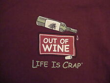 Wine is life Out of Wine Life is crap Alcohol Liquor party T Shirt M