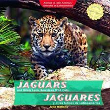 """Jaguars and Other Latin American Wild Cats : Jaguares y Otros Felinos de Lat."