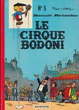 Benoît Brisefer - tome 5 : Le cirque Bodoni [Ed Original 1971]