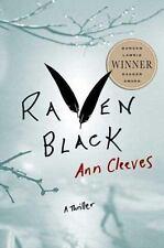 Raven Black: Book One of the Shetland Island Quartet Shetland Island Mysteries