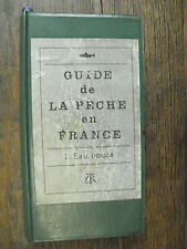 Guide de la pêche en France 1. Eau douce / Jacques Daniel / Pierre Quet