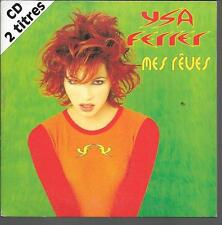 CD SINGLE 2 TITRES--YSA FERRER--MES REVES--1997
