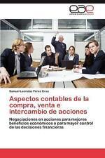 Aspectos Contables de La Compra, Venta E Intercambio de Acciones: Negociaciones