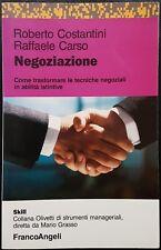 Roberto Costantini e Raffaele Carso, Negoziazione, Ed. Franco Angeli, 1993