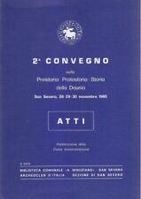 SECONDO CONVEGNO SULLA PREISTORIA PROTOSTORIA DELLA DAUNIA SAN SEVERO 1980 ATTI*