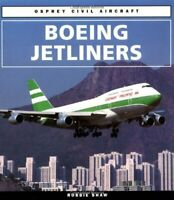 Boeing Jetliners (Osprey Civil Aircraft S.) by Shaw, Robbie Paperback Book The