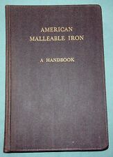 AMERICAN MALLEABLE IRON HANDBOOK 1944 ILLUSTRATED FOUNDER'S SOCIETY CLEVELAND