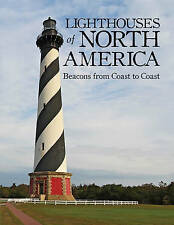 Lighthouses of North America: Beacons from Coast to Coast by Sylke Jackson...
