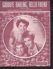 Goodbye Darling Hello Friend 1951 Andrews Sisters Eng & Fr Sheet Music