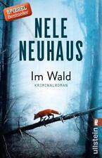 Im Wald von Nele Neuhaus (2017, Taschenbuch), UNGELESEN