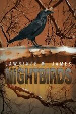 Nightbirds by James, M.  New 9781483645971 Fast Free Shipping,,