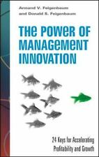 The Power of Management Innovation: 24 Keys for Accelerating Profitability and G