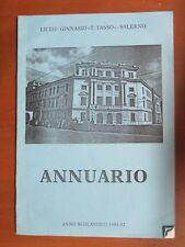 ANNUARIO LICEO GINNASIO TORQUATO TASSO SALERNO Anno 1191 1992