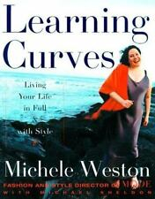 NEW - Learning Curves: Living Your Life in Full and with Style