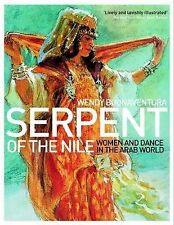 Serpent of the Nile: Women and Dance in the Arab World, Buonaventura, Wendy, Ver