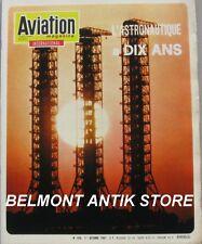 aviation magazine n°476 - 1967 - Astronautique à 10 ans - Nel Williams - Vostok