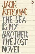 The Sea is My Brother: The Lost Novel by Jack Kerouac (Paperback, 2012)