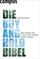 Die Buy-and-Hold-Bibel von Gerd Kommer (2009, Taschenbuch)