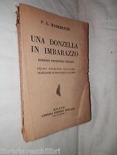 UNA DONZELLA IN IMBARAZZO Romanzo umoristico inglese P. G. Wodehouse libro di