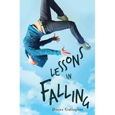 Lessons in Falling - Paperback NEW Diana Gallagher 7 Feb. 2017