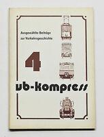Ausgewählte Beiträge zur Verkehrsgeschichte 4 - Nahverkehr Berlin, DMV 1989